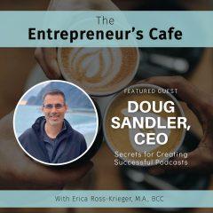 Doug NEW | Entrepreneur's Cafe - Guest